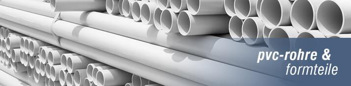 PVC-Rohre & Formteile